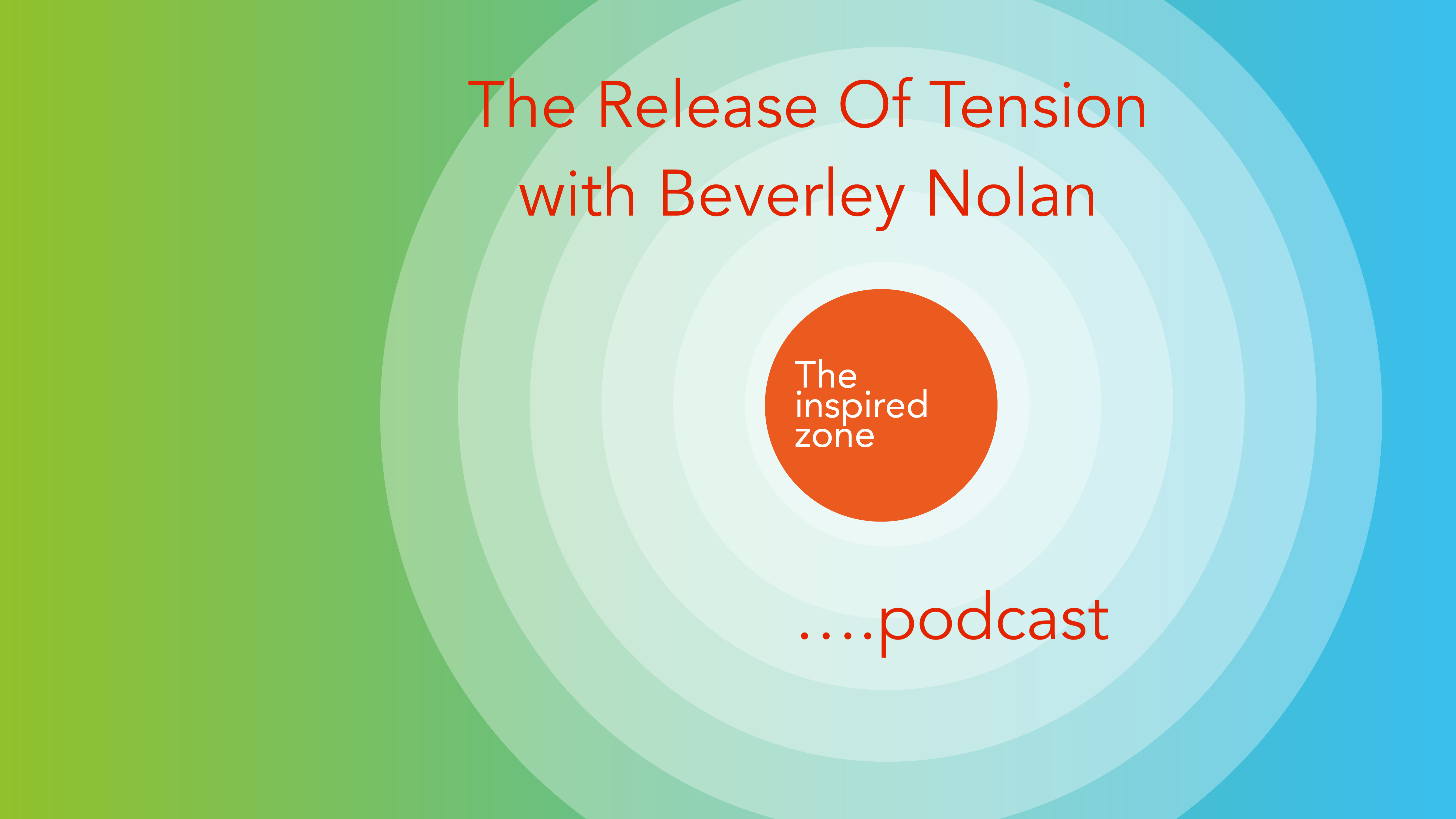 Inviting The Release Of Stress And Tension!